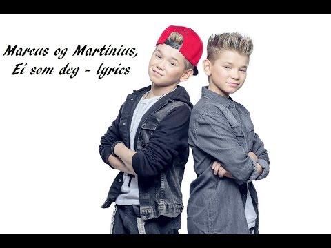 Ei som deg lyrics marcus og martinus