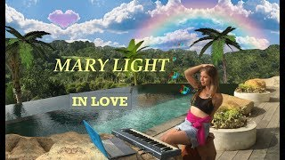 Mary Light - IN LOVE 💓 (Music from Heaven)