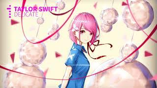 Gambar cover Taylor Swift - Delicate [NIGHTCORE]