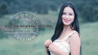 Koj tseem nyob rawv hauv siab (Official MV) - Kab Npauj Ntsais Muas