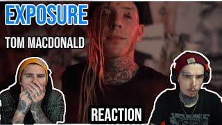 THE TRUTH!   EXPOSURE - TOM MACDONALD   REACTION + BREAKDOWN