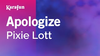 Karaoke Apologize - Pixie Lott *