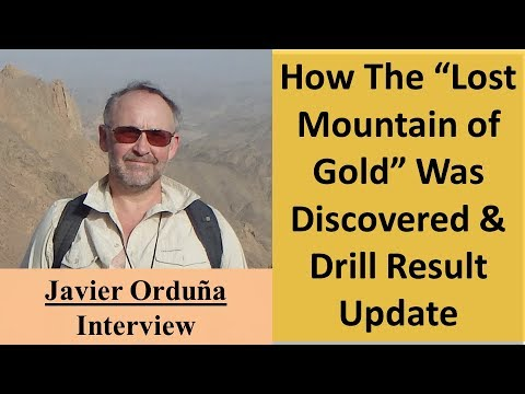 "How the ""Lost Mountain of Gold"" Was Discovered & Drill Result Update 
