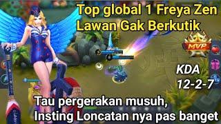Top Global 1 Freya Zen, Insting Loncatan nya Selalu Pas bikin Musuh Mati [Mobile Legend]