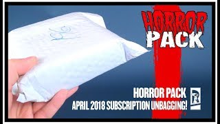 Subscription Spot | Horror Pack April 2018 Subscription UNBAGGING!