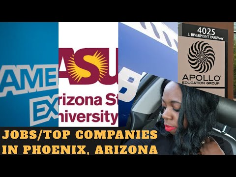 Jobs & Top Companies In Phoenix, AZ| What I Do For A Living