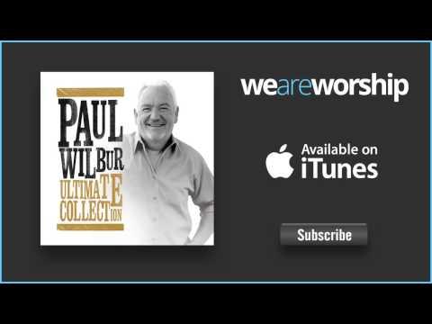 Paul Wilbur - In Your Presence, O God