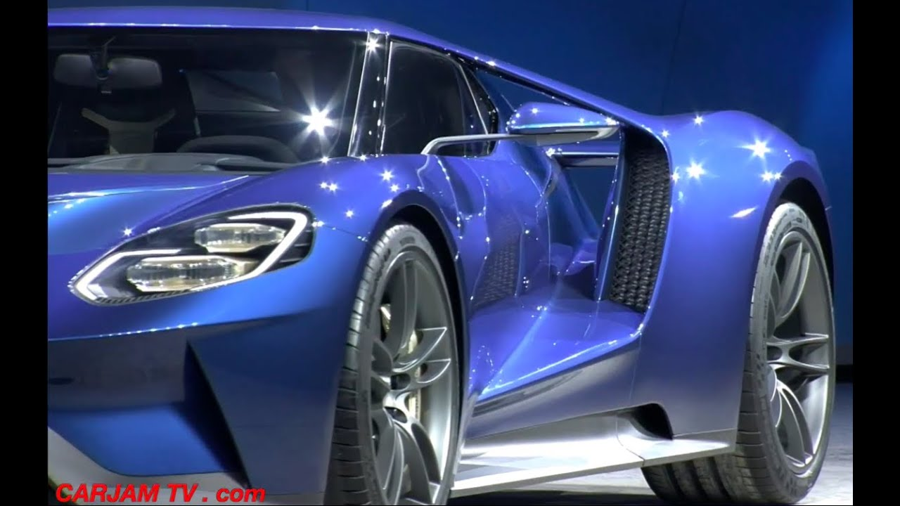 Ford Gt  All New Walk Around  Detroit Naias Ford Gt Commercial Carjam Tv K