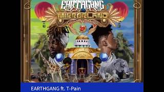 The sample of Tequila by EARTHGANG ft. T-Pain
