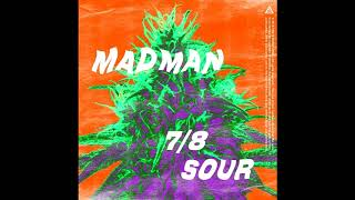 MADMAN - 7/8 SOUR (DOWNLOAD GRATIS)