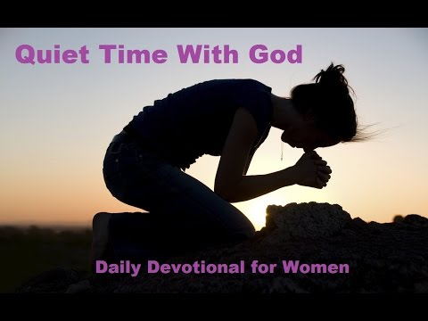 Quiet Time with God. Daily Devotional for Women.