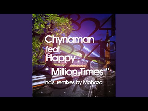 Million Times (Mphoza Remix)