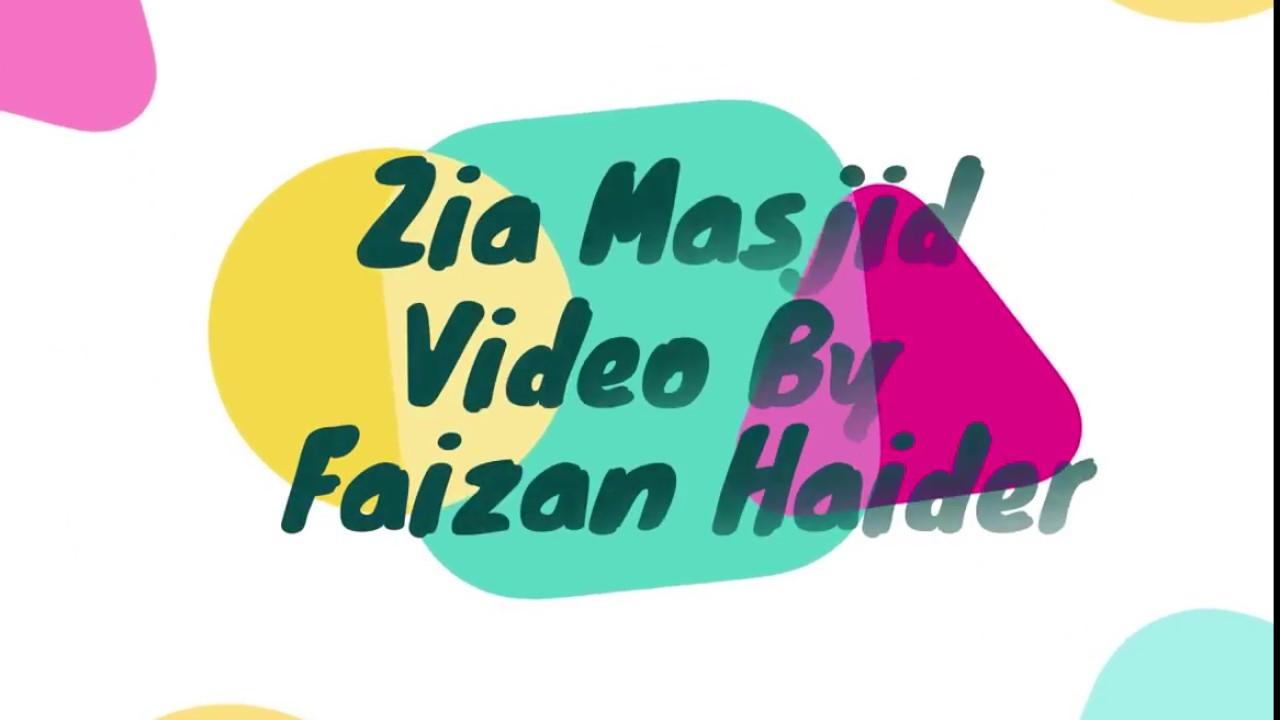 Islamabad New Shakrial' Zia Masjid Rawalpindi 2018