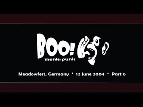 Boo! Live 2004   Part 6 of 6   Lucky, Bipass, Mud