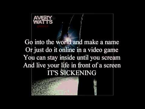 "Avery Watts - ""Enough"" (Single Version) - Song with Lyrics"
