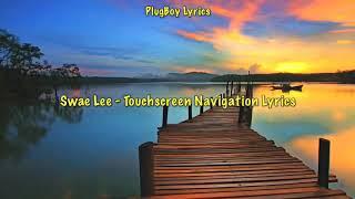 Swae Lee - Touchscreen Navigation Lyrics (SR3MM)