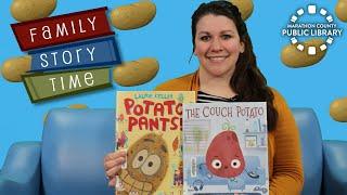 video thumbnail: Family Story Time - Potatoes!