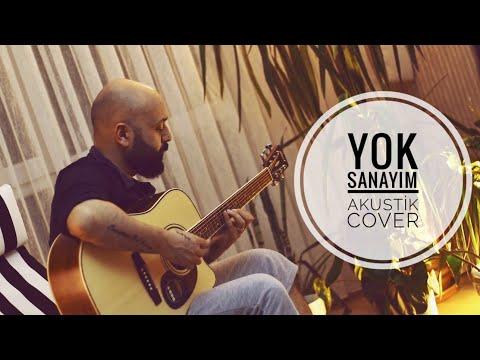 ERAY YEŞİLIRMAK - Yok Sanayım Akustik (OĞUZHAN KOÇ Cover)
