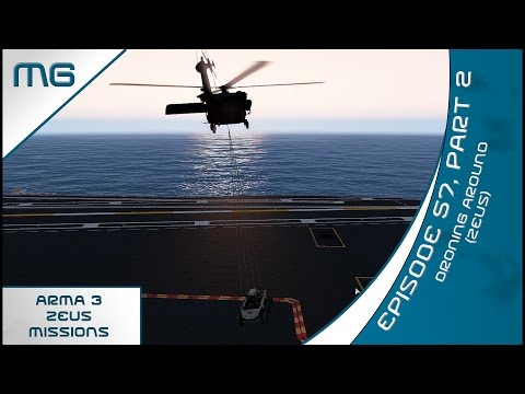 MG's Arma 3 Zeus: Ep 57 Pt 2: Droning Around (Zeus)