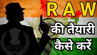 RAW एजेंट कैसे बनें Raw agent eligibility criteria selection process How to become a Raw Agent
