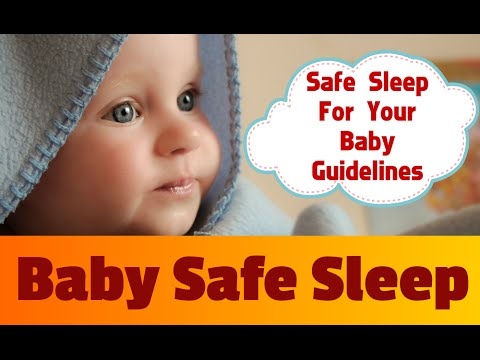 Safe Sleep for Babies Video | Safe sleep guidelines