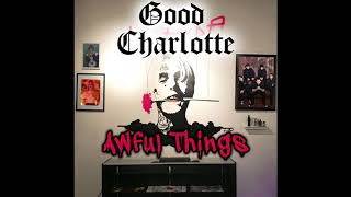 Good Charlotte x Lil Peep - Awful Things (Official Audio)