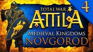 NOVGOROD LAST STAND Medieval Kingdoms Total War Attila Novgorod C aign Gameplay 4