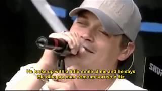 3 Doors Down - Be Like That (Live 2004) Legendado em PT/ENG