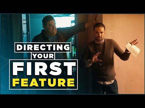 Directing Your First Feature Film