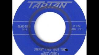 Bobby Curtola - Johnny Take Your Time