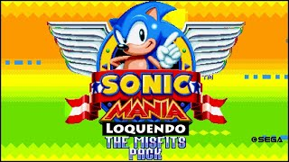 Sonic Mania Loquendo: The Misfits Pack