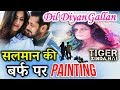 Dil Diyan Gallan Song - Salman Khan Paints Katrina Kaif On FROZEN LAKE