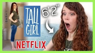 """6' 2"""" Tall Girl Reacts to the Tall Girl Movie on Netflix! Is It Realistic? (Video Proof)"""