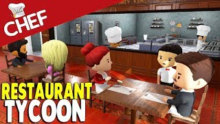 I BUILT the GREATEST TYCOON FOOD EMPIRE in the WORLD | Chef: A Restaurant Tycoon Game Gameplay