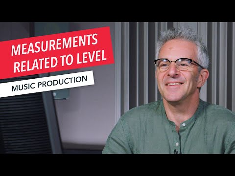 Audio Mastering | Measurements Related to Level | Recording Studio | Berklee Online | Jonathan Wyner