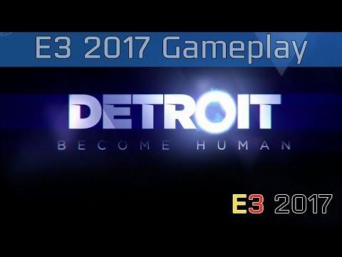 Detroit: Become Human - E3 2017 Demo Gameplay [HD]