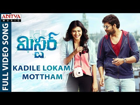 Kadile Lokam Mottham Full Video Song || Mister Video Songs || Varun Tej, Lavanya Tripathi, Hebah