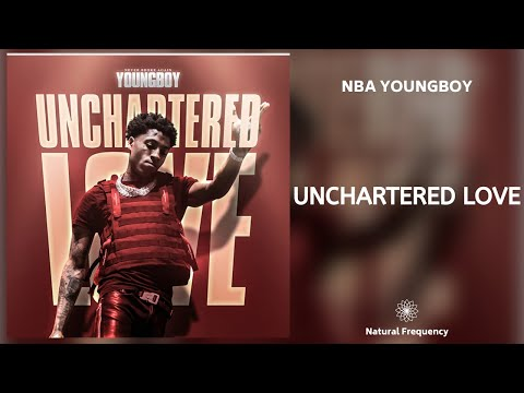 youngboy-never-broke-again---unchartered-love-(432hz)