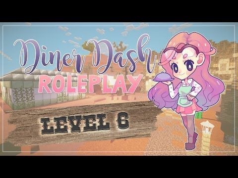Minecraft ≡ Diner Dash Roleplay Season 3  ≡ Level Six | The Great Ostrich