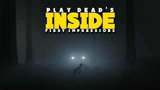 A Dark And Grim Indie Game (INSIDE) First Impressions