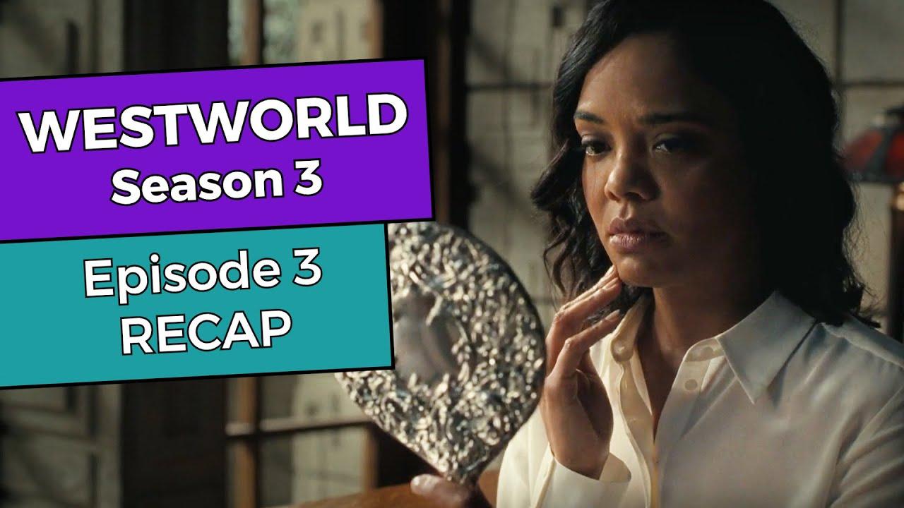 Download Westworld: Season 3 - Episode 3 RECAP