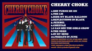 "Cherry Choke ""Ride My Black Balloon"""