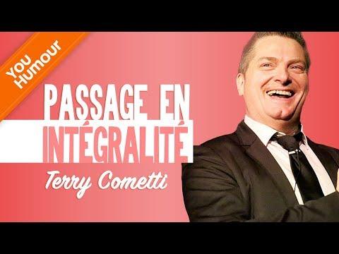 TERRY COMETTI - Passage en intégralité