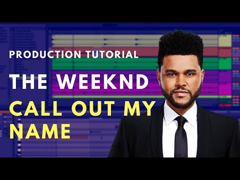 How to Produce: The Weeknd - Call Out My Name | Beat Academy