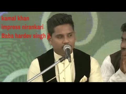 Kamal Khan Impress Nirankari Baba Hardev Singh Ji
