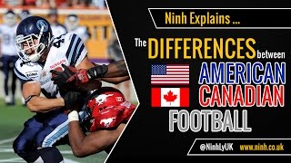 The Differences between American Football and Canadian Football  - EXPLAINED!