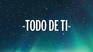 Rauw Alejandro - Todo de Ti (Letra/Lyrics)