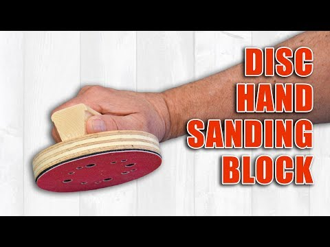 How to Build a Hand Sanding Block for Sanding Discs