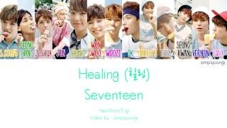 Video SEVENTEEN [세븐틴] - Healing [힐링] (Color coded lyrics | Han/Rom/Eng) download MP3, 3GP, MP4, WEBM, AVI, FLV Desember 2017