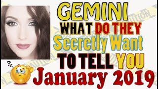 "Gemini, "" WHAT DO THEY SECRETLY WANT TO TELL YOU""  JANUARY 2019 SPY ON THEM LOVE READINGS"